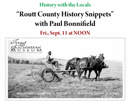 History with the Locals - Routt County History Snippets with Paul Bonnifield