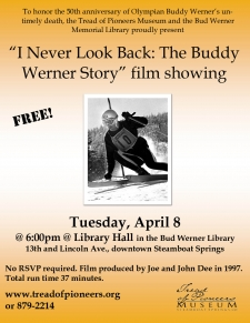 �I Never Look Back: The Buddy Werner Story� film showing